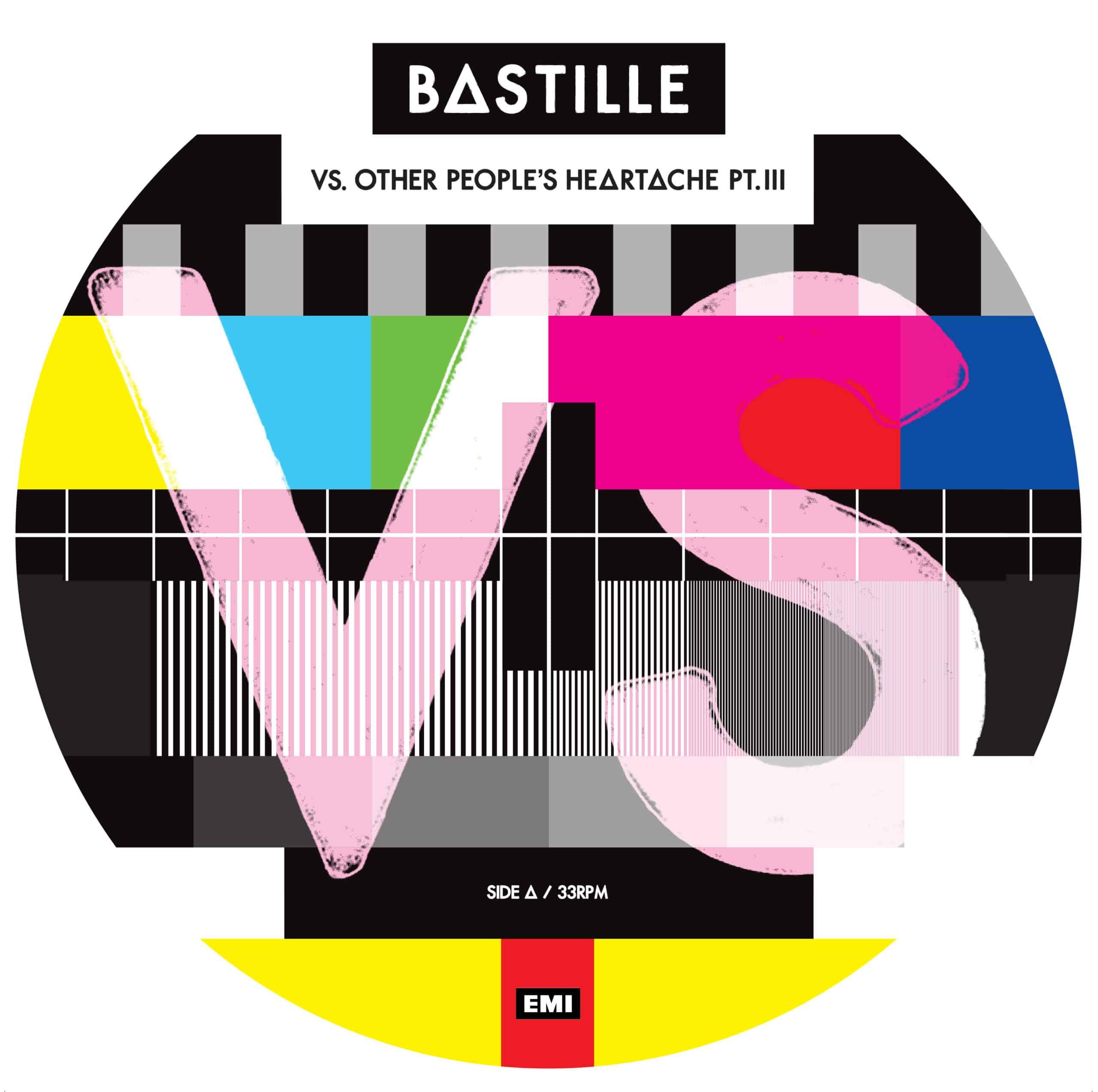 BastilleVS. (Other People's Heartache, Pt. III)