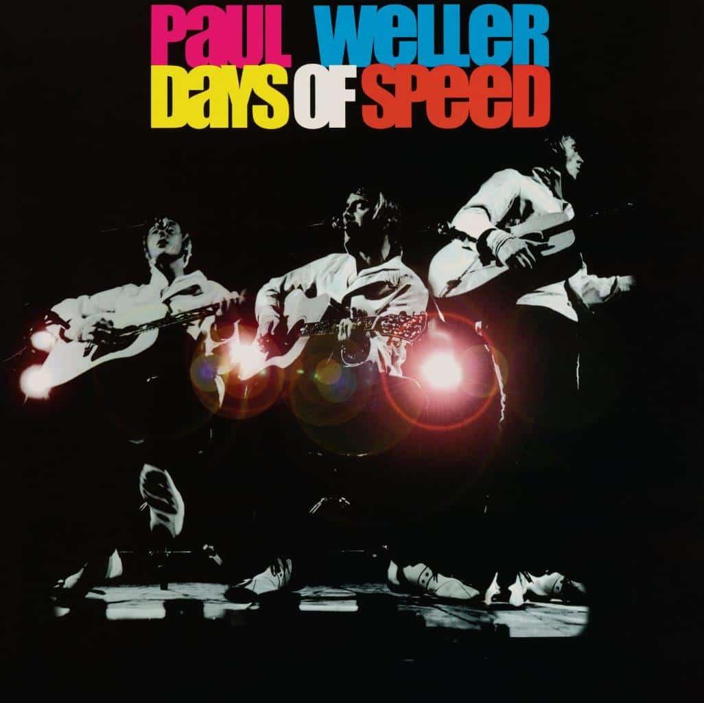 PAUL WELLER - DAYS OF SPEED REISSUE