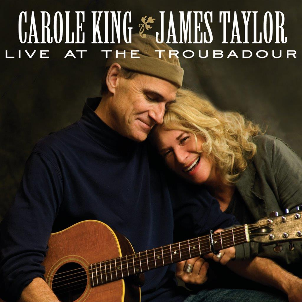 CAROLE KING & JAMES TAYLOR  - LIVE AT THE TROUBADOUR