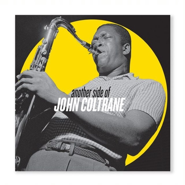 JOHN COLTRANE - ANOTHER SIDE OF